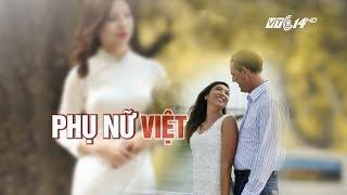 VTC14 | Nhan sắc phụ nữ Việt qua con mắt đàn ông nước ngoài