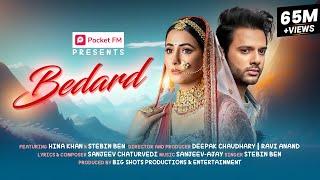 Bedard – Stebin Ben Ft Hina Khan Video HD