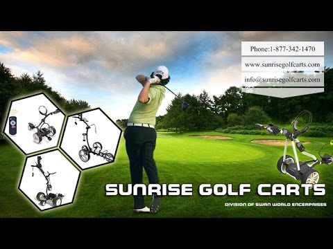 Advanced Electric & Remote Golf Trolleys Supplier, USA- Sunrisegolfcarts.com