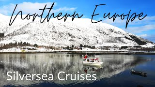 Silversea Northern Europe Cruise