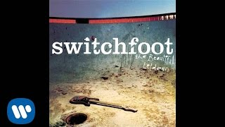 Switchfoot - On Fire [Official Audio]