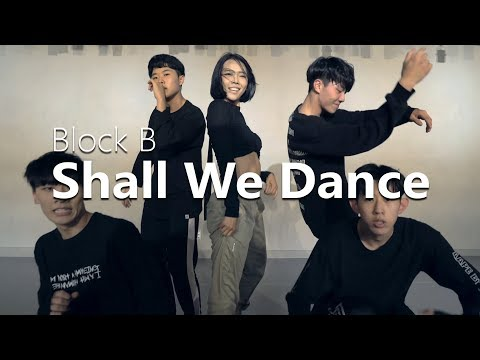 Block B블락비 - Shall We Dance / Choreography . HAZEL