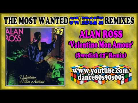 ALAN ROSS - Valentino Mon Amour (Swedish 12'' Remix)