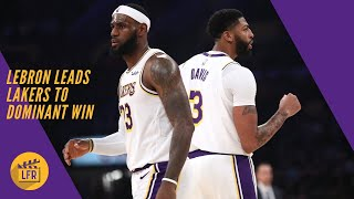 LeBron Leads Lakers to Dominant Win over Golden State