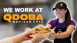 WE WORK AT QDOBA FOR 1 DAY