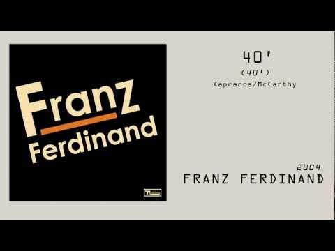 Franz Ferdinand - 40' // Subtitulado en ESP