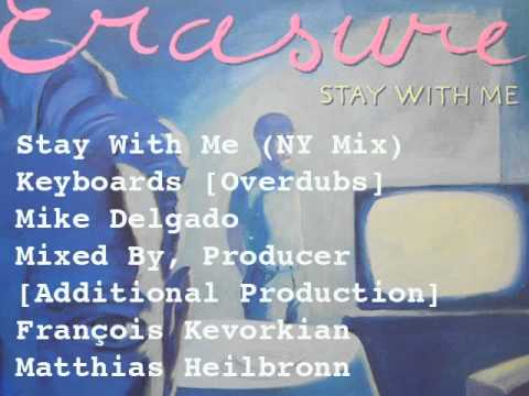 Erasure Stay With Me (NY Mix)  François Kevorkian, Matthias Heilbronn Remix