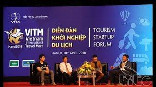 Khởi nghiệp du lịch – cần kinh nghiệm, vốn liếng, tầm nhìn