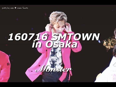 160716 [FULL] EXO Monster - SMTOWN LIVE IN OSAKA
