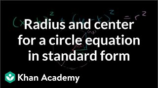 Radius and center for a circle equation in standard form