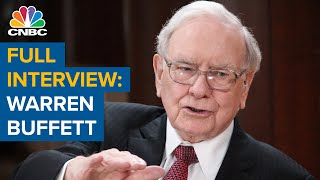 Watch CNBC's full interview with Berkshire Hathaway CEO Warren Buffett
