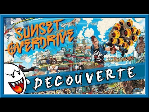 Découverte Sunset Overdrive - YouTube