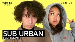"Sub Urban Feat. REI AMI ""Freak"" Official Lyrics & Meaning | Verified"