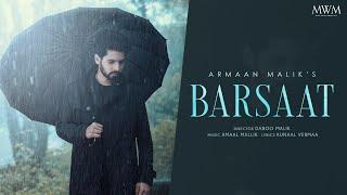 Barsaat Armaan Malik