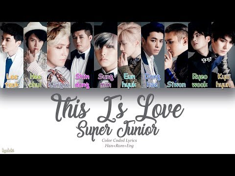 Super Junior (슈퍼주니어) – THIS IS LOVE (Color Coded Lyrics) [Han/Rom/Eng]
