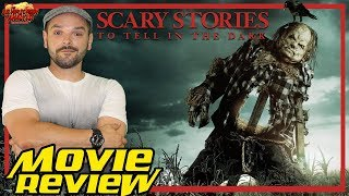 Scary Stories to Tell in the Dark (2019) Review