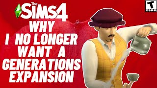I DON'T WANT SIMS 4 GENERATIONS EXPANSION..HERE'S WHY I CHANGED MY MIND.