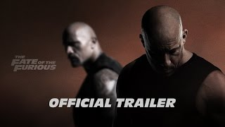 The Fate of the Furious - Official Trailer - #F8 In Theaters April 14 (HD)