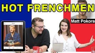 Like, DM, Unfollow: Hot Frenchmen