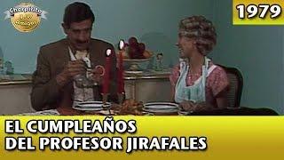 El Chavo   El cumpleaños del Profesor Jirafales (Completo)