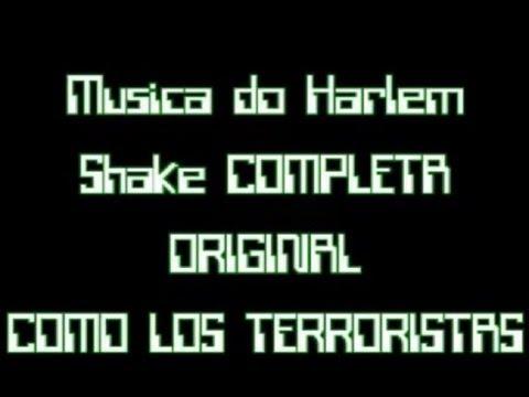Baixar MÚSICA DO HARLEM SHAKE COMPLETA - COMO LOS TERRORISTAS (FULL VERSION)