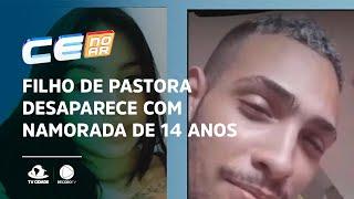 Filho de pastora desaparece com namorada de 14 anos