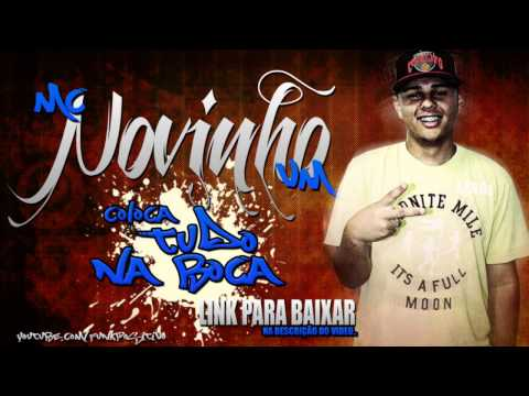 Baixar Mc Novinho Vm -coloca tudo na boca ( DJ CARLITINHO ) 2013