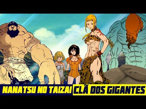 Nanatsu no Taizai (Os 7 pecados Capitais) O Clã dos Gigantes