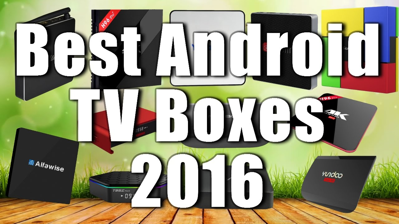 Best Android TV Boxes On GearBest 2016
