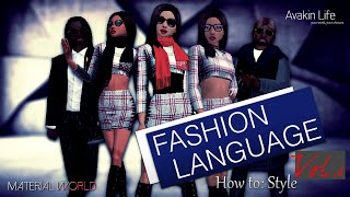 "Fashion Language Vol. 1: ""How to Style"" (Introduction)"