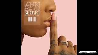 Ann Marie - Secret ft YK Osiris (Official Audio)