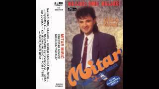 Mitar Miric - Ko je onaj mladic - (Audio 1990) HD