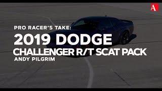 Pro Racer's Take: 2019 Dodge Challenger R/T Scat Pack