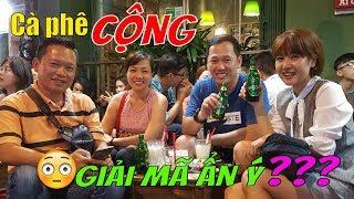 [Cà phê CỘNG] cái tên quán và trang trí ĐẦY ẨN Ý cần được giải mã    Guide Saigon Food