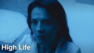 High Life   Trailer   Opens April 26