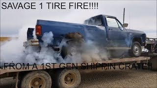 FIRST GEN SHIPPIN CRATE BURNOUT!!