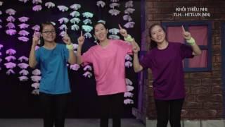 TKH2017 - NGÔI NHÀ CỦA EM - HD CỬ ĐIỆU - SIÊNG NĂNG HỌC TẬP