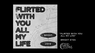 "Bright Eyes ""Flirted With You All My Life"" (Official Audio)"