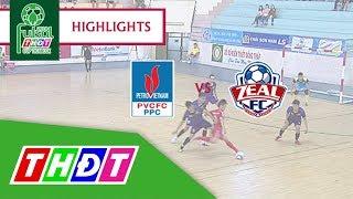 Highlights Futsal Truyền hình Đồng Tháp 2018 | Đạm Cà Mau vs Zeal Khánh Hòa FC | THDT