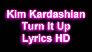 Kim Kardashian - Official New Song - Jam (Turn It up) - Lyrics On Screen HD