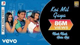 Koi Mil Gaya Full Video - Kuch Kuch Hota Hai|Shah Rukh Khan,Kajol, Rani|Udit Narayan