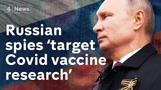 Russian spies accused of stealing UK Coronavirus vaccine r..