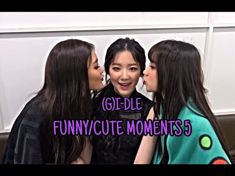 (G)I-DLE (여자)아이들 - Funny & Cute Moments (Part 5)