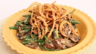 Green Bean Casserole Recipe - Laura Vitale - Laura in the Kitchen Episode 666