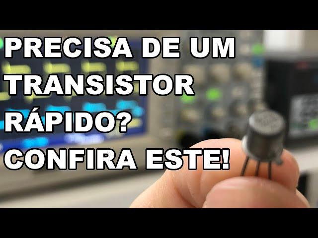 DICA DE TRANSISTOR PARA CHAVEAMENTO DE ALTA FREQUÊNCIA