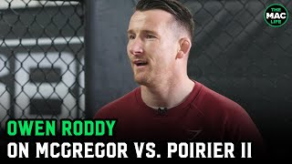 "Owen Roddy on McGregor vs. Poirier II: ""It's about when Conor hits him how long he can last"""