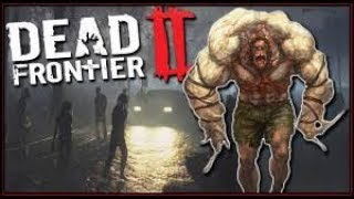 RANDOM POST APOCALYPTIC GAME #9 (COUNTDOWN TO DAYS GONE) - DEAD FRONTIER 2 (Free To Play Horror MMO)