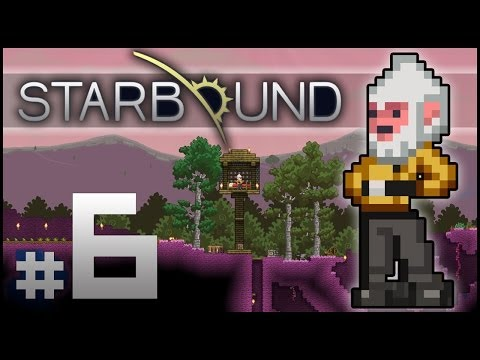 Starbound Beta Part 6 -