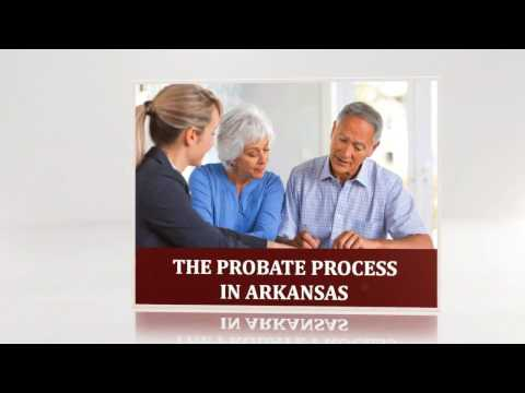 The Probate Process in Arkansas