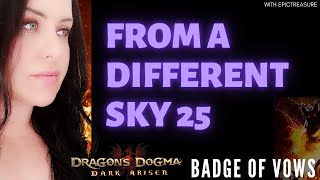 Dragon's Dogma FROM A DIFFERENT SKY 25 Badge of vows